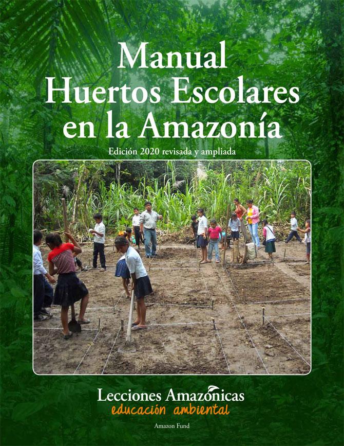 Manual Huertos Escolares en la Amazonía
