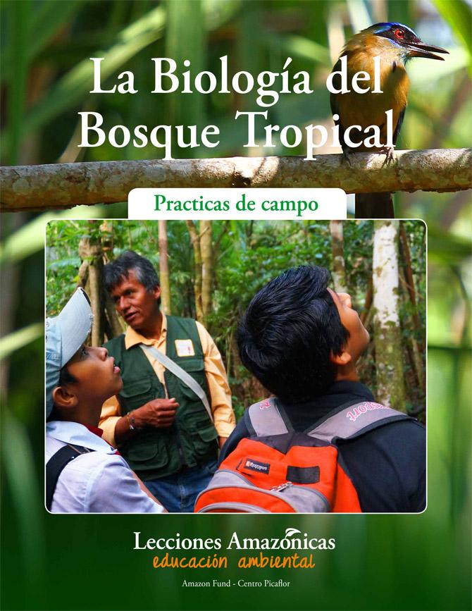 La Biología del Bosque Tropical
